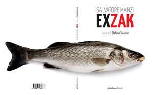 Salvatore Manzi Exzak, il libro di Stefano Taccone