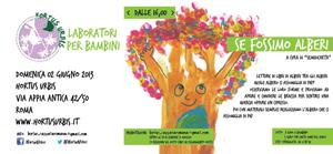 Se fossimo alberi, il laboratorio creativo di riciclo