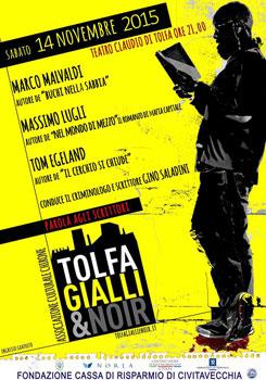 Il Festival Tolfa Gialli & Noir ospita due grandi giallisti italiani, Marco Malvaldi e Massimo Lugli, a confronto con lo scrittore norvegese Tom Egeland