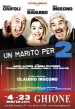 Un Marito per Due, lo spettacolo con Pino Insegno, Roberto Ciufoli e Alessia Navarro in scena al Teatro Ghione di Roma