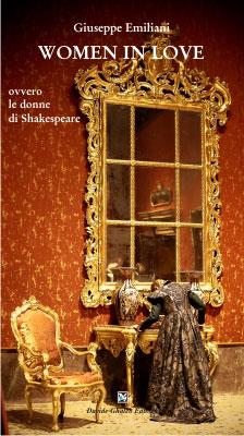 Women in love, ovvero le donne di Shakespeare, il libro di Giuseppe Emiliani