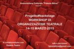 Workshop di Organizzazione Teatrale condotto da Ambra Postiglione al via a Roma