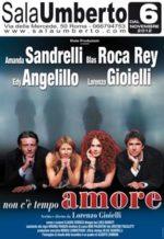 Non c'è tempo, amore la commedia in scena al Sala Umberto di Roma
