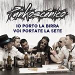 Io porto la birra voi portate la sete, il nuovo disco della formazione Punk Rock milanese