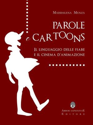 Parole e Cartoons, il libro di Maddalena Menza