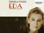 Eda, una donna del '900, il monologo di Maurizio Garuti interpretato da Daniela Poggi al Teatro Ghione di Roma