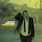 Formaggio, il nuovo album di Attilio Fontana. A L'Asino che vola il primo live di presentazione