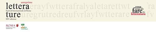 Anteprime Festival Letterature 2015, i prossimi appuntamenti