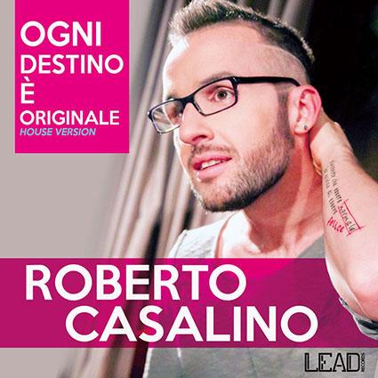 Ogni destino è originale, il nuovo singolo di Roberto Casalino approda in radio