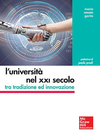L'Università nel XXI Secolo tra Tradizione ed Innovazione, il libro di Maria Amata Garito