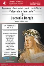 Lucrezia Borgia Colpevole o innocente? Il secondo appuntamento del format Personaggi e Protagonisti al Teatro Parioli di Roma
