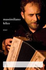 Officina in Jazz apre i battenti. Di scena Massimiliano Felice in Organetto Solo
