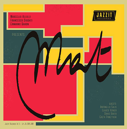 """Esce con Jazzit la nuova edizione dell'album """"Mat"""" del Marcello Allulli Trio"""
