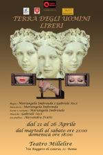 Terra degli uomini liberi, lo spettacolo in scena al Teatro Millelire di Roma