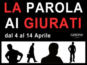 La Parola ai Giurati, lo spettacolo segnalato al Teatro Ghione di Roma