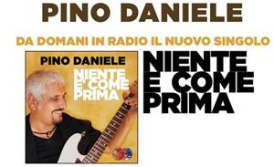 Niente è come prima, il singolo di Pino Daniele in programmazione radiofonica
