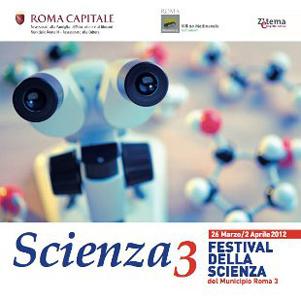 Scienza3, il Festival della Scienza del III Municipio di Roma