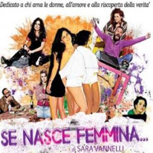 Se nasce femmina…, lo spettacolo in scena al Teatro Furio Camillo di Roma