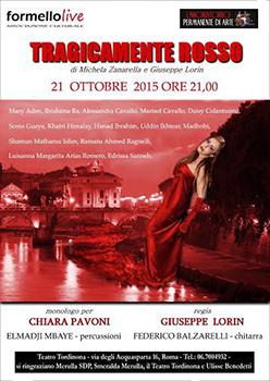 Tragicamente rosso al Teatro Tordinona di Roma