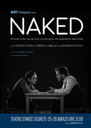Naked, lo spettacolo in scena al Teatro Stanze Segrete di Roma