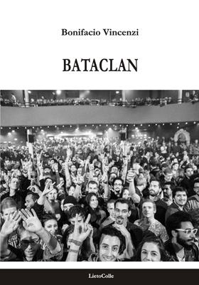 Bonifacio Vincenzi ricorda i ragazzi del Bataclan