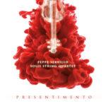 Presentimento, il nuovo album di Peppe Servillo & Solis String Quartet