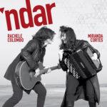 'Ndar: la Suite di Rachele Colombo e Miranda Cortes alla conquista di un nuovo world