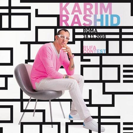 Show di Karim Rashid e chiusura del RUFA Contest