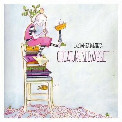 """""""Creature selvagge"""", il primo album in studio del collettivo artistico torinese Lastanzadigreta"""