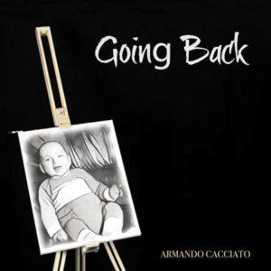 Going Back, la strenna natalizia in musica di Armando Cacciato