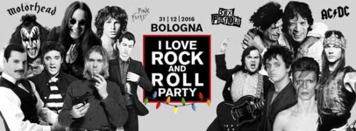 I Love Rock and Roll Party. Capodanno 2017 all'Estragon Club di Bologna