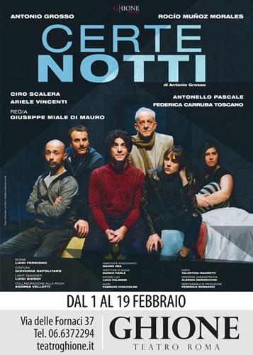 Certe notti, lo spettacolo in calendario al Teatro Ghione di Roma