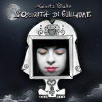"""""""L'oscurità di Guillaume"""" il nuovo album di Roberta Giallo"""