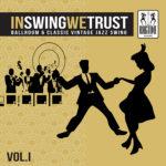 In swing we trust, la compilation da ballare e ascoltare