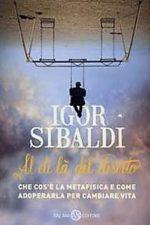 """E' in libreria """"Al di là del deserto"""" la nuova opera di Igor Sibaldi pubblicata da Salani Editore"""