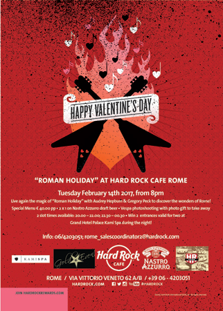San Valentino all'Hard Rock Cafe all'insegna di Vacanze romane