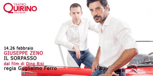 Il sorpasso, dal film di Dino Risi con Giuseppe Zeno al Teatro Quirino di Roma