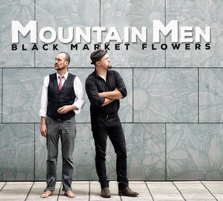 Mountain Men con il nuovo album Black Market Flowers in anteprima mondiale