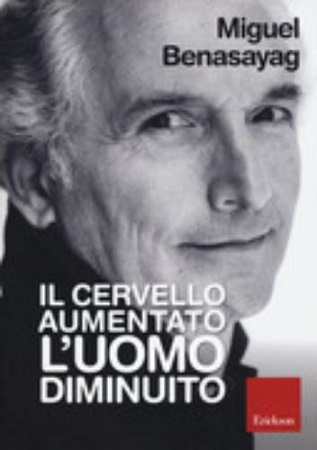 """Lectio Magistralis """"Il cervello aumentato, l'uomo diminuito"""""""