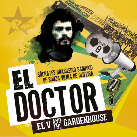 El Doctor, il nuovo singolo di EL V and The Gardenhouse approda in radio