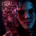 Fragile Lacrima, il singolo di Marirosa Fedele approda in radio
