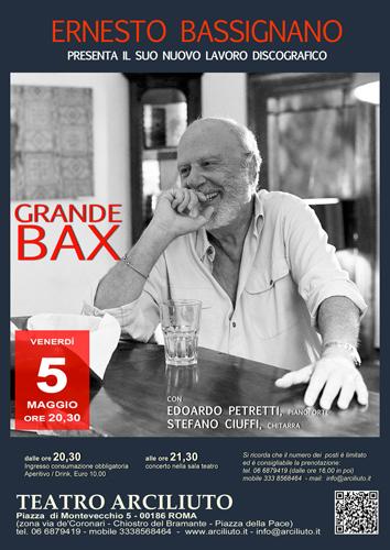 Ernesto Bassignano presenta Grande BAX e Lo chiamavano artista