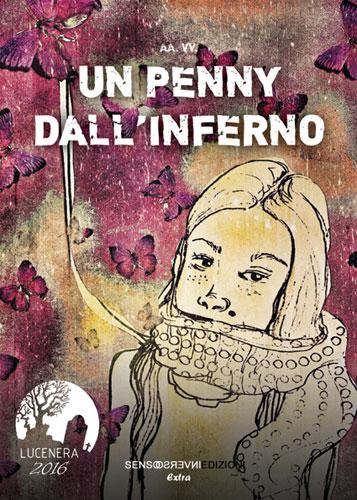 È uscita l'avvincente raccolta di racconti Un penny dall'inferno