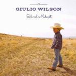 Giulio Wilson live nelle principali piazze italiane opening act del nuovo tour di Bobby Solo