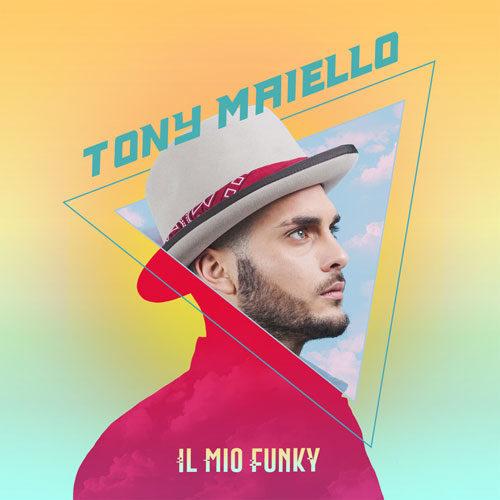 Il mio funky, il singolo di Tony Maiello