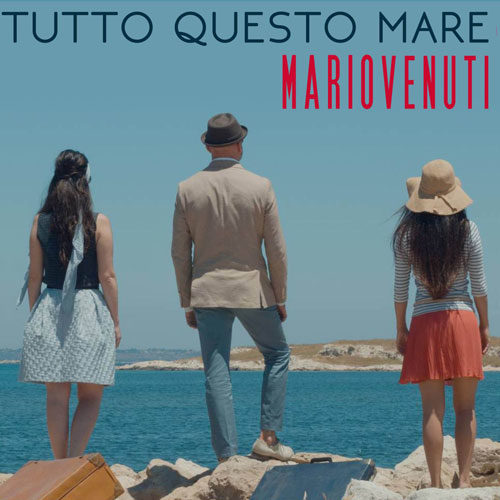 Tutto questo mare, il nuovo singolo di Mario Venuti