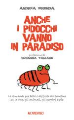 Anche i pidocchi vanno in paradiso, il libro di Andrea Gironda
