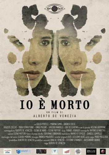 Io è morto, un film di Alberto De Venezia