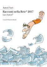 Al via la nuova edizione del Premio letterario Racconti nella Rete – XVII edizione 2018