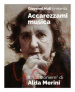 Accarezzami Musica – Il Canzoniere di Alda Merini, il cofanetto di Giovanni Nuti è disponibile nei negozi di dischi